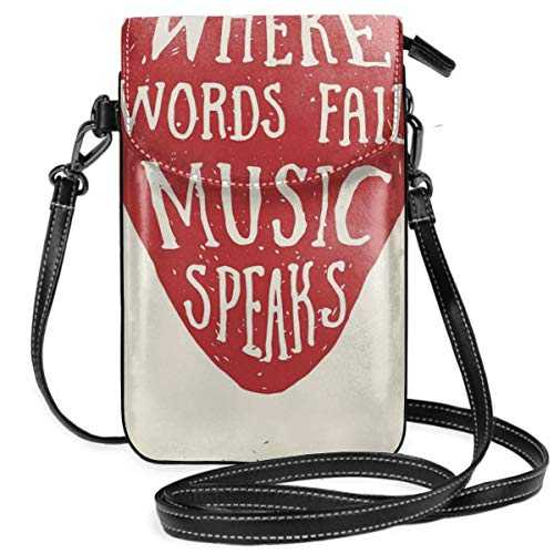 Jiger Women Small Cell Phone Purse Crossbody,Where Words Fail Music Speaks Quote Musical Slogan Hand Drawn Pick