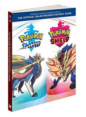 The Pokemon Sword & Pokemon Shield: Official Galar Region Strategy Guide