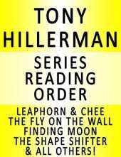 TONY HILLERMAN — SERIES READING ORDER (SERIES LIST) — IN ORDER: LEAPHORN & CHEE, THE SHAPE SHIFTER, SKELETON MAN, THE SINISTER PIG, THE WAILING WIND, HUNTING ... FIRST EAGLE & MANY MORE! (English Edition)