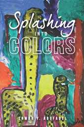 Splashing into Colors: Tinting Your Life with Poetry
