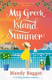 My Greek Island Summer: a laugh-out-loud romantic comedy (English Edition)