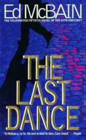 The Last Dance: A Novel Of The 87th Precinct (87th Precinct Mysteries Book 50) (English Edition)
