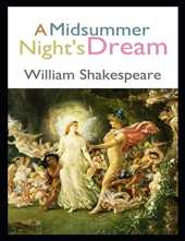 A Midsummer Night's Dream: Illustrated With Many Pictures