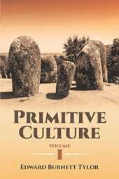 Primitive Culture Volume I (Dover Thrift Editions) (English Edition)