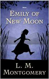 Emily of New Moon Illustrated (English Edition)