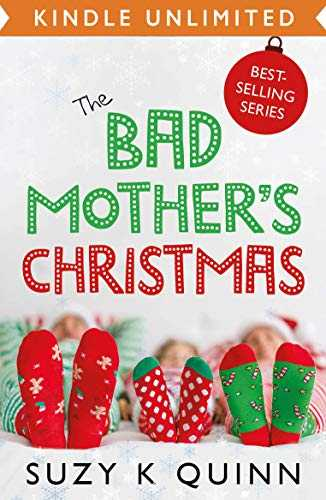 Bad Mother's Christmas: Laugh-out-loud comedy romance for the festive season (English Edition)