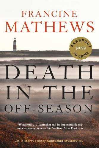 [Death in the Off-Season (Merry Folger Nantucket Mystery)] [By: Francine Mathews] [May, 2016]