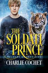 The Soldati Prince (Soldati Hearts Book 1) (English Edition)