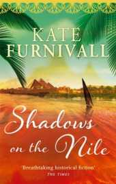 Shadows on the Nile: 'Breathtaking historical fiction' The Times (English Edition)