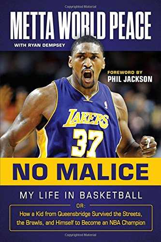 No Malice: My Life in Basketball or How a Kid from Queensbridge Survived the Streets, the Brawls, and Himself to Become an NBA Champion