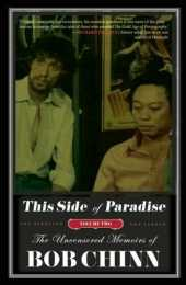 This Side of Paradise: The Uncensored Memoirs of Bob Chinn Vol.2: The Director and the Legend