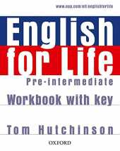 English for life : Pre-intermediate Workbook with key