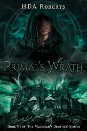 Primal's Wrath: Book VI of 'The Magician's Brother' Series (English Edition)