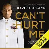 Can´t Hurt Me: Master Your Mind and Defy the Odds