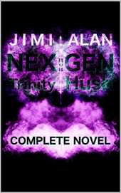 NEX:GEN Trinity Hush: Completed Novel (English Edition)