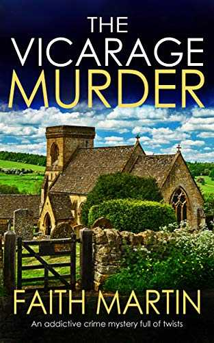THE VICARAGE MURDER an addictive crime mystery full of twists (Monica Noble Detective Book 1) (English Edition)