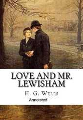 Love and Mr Lewisham Annotated (English Edition)