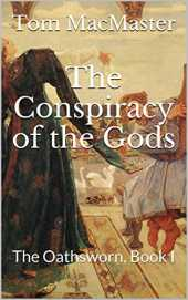 The Conspiracy of the Gods: The Oathsworn, Book I (English Edition)