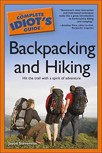 The Complete Idiot's Guide to Backpacking and Hiking (English Edition)