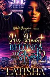 His Heart Belongs To The Streets 2 (English Edition)