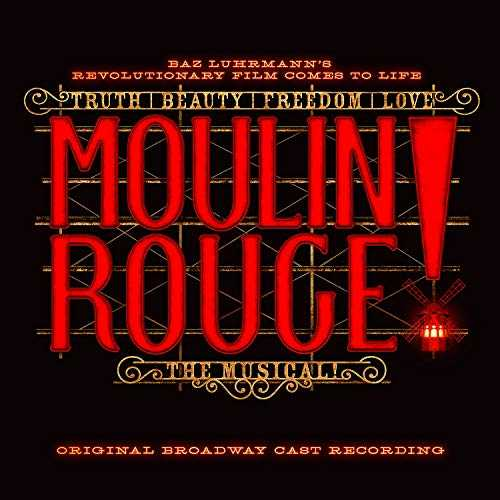 Moulin Rouge The Musical (Original Broadway Cast Recording)