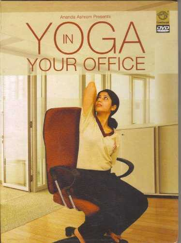 Yoga In Your Office (Presented By Yogacharya Dr. Ananda Balayogi Bhavanani - Ananda Ashram At ICYER Pondicherry, India)