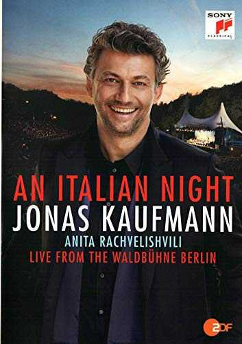 Jonas Kaufmann-an Italian Night, Live from The Waldbühne Berlin