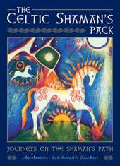 The Celtic Shaman's Pack: Guided Journeys to the Otherworld