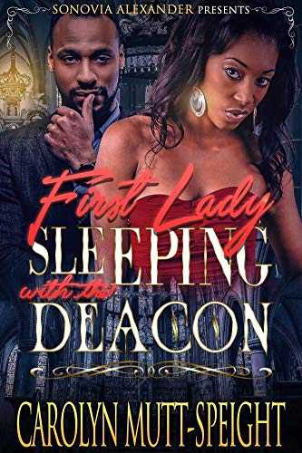 First Lady Sleeping With The Deacon (English Edition)