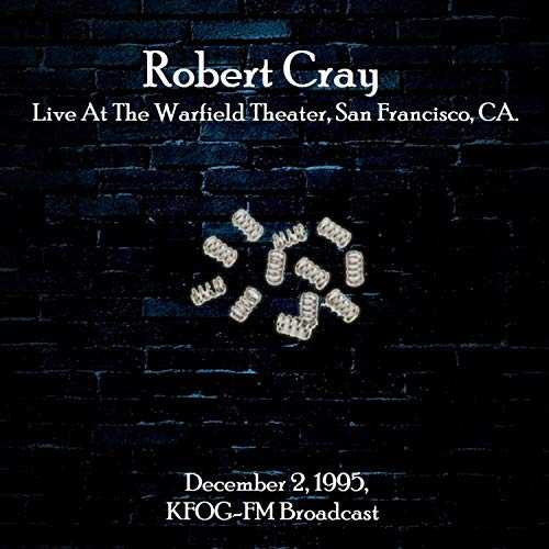 Live At The Warfield Theater, San Francisco, CA. December 2nd 1995, KFOG-FM Broadcast (Remastered)