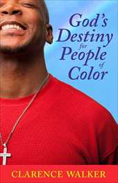 God's Destiny for People of Color (English Edition)