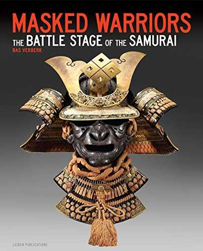 Masked Warriors: The Battle Stage of the Samurai