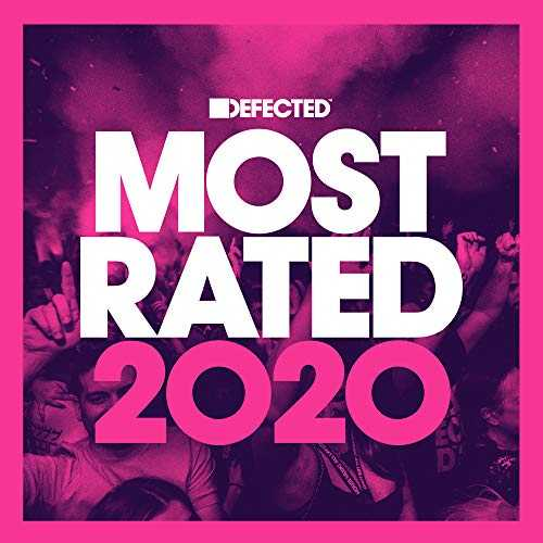 Defected Presents Most Rated 2020 [Explicit]