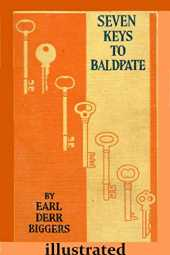Seven Keys to Baldpate Illustrated (English Edition)