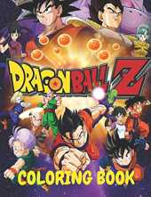 Dragon ball Z coloring book: For kids