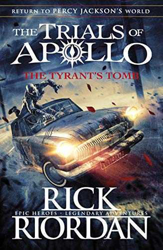 The Tyrant's Tomb (The Trials of Apollo Book 4) (English Edition)