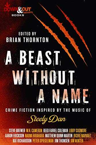 A Beast Without a Name: Crime Fiction Inspired by the Music of Steely Dan (English Edition)