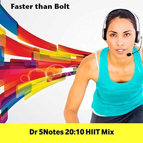 Faster Than Bolt (5notes Hiit Mix) [High Intensity Interval Training Music]
