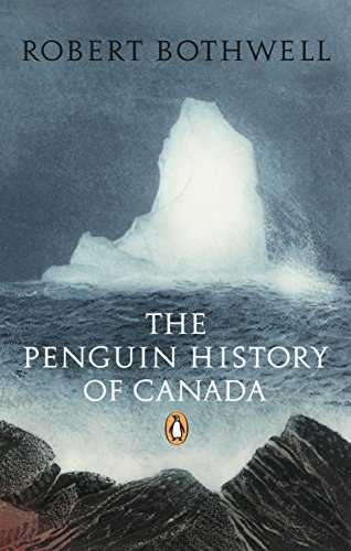 The Penguin History of Canada-