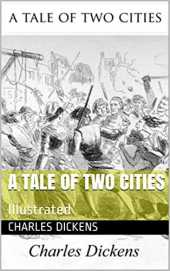 A Tale of Two Cities: Illustrated (English Edition)