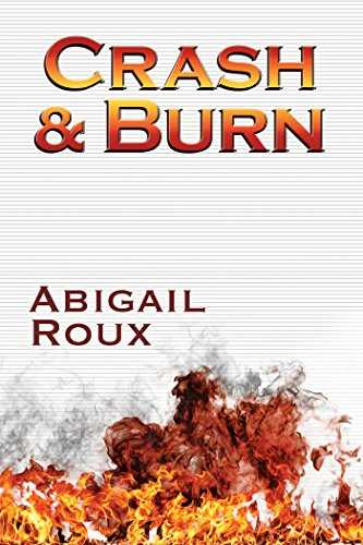 Crash & Burn (Cut & Run Series Book 9) (English Edition)