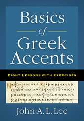 Basics of Greek Accents: Eight Lessons with Exercises (English Edition)