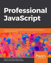 Professional JavaScript: Fast-track your web development career using the powerful features of advanced JavaScript (English Edition)
