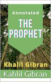 The Prophet: Annotated (English Edition)
