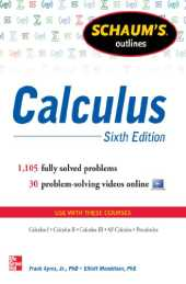 Schaum's Outline of Calculus, 6th Edition: 1,105 Solved Problems   30 Videos (Schaum's Outlines) (English Edition)