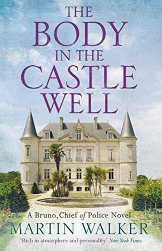 The Body in the Castle Well: The Dordogne Mysteries 12 (English Edition)
