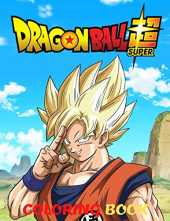 DRAGON BALL SUPER Coloring Book: 50 High Quality Illustrations for kids and adults, Manga classic
