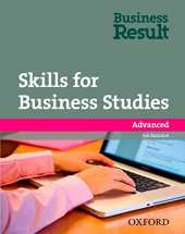 Skills for Business Studies: Advanced: Business Result Advanced Skills for Business Studies