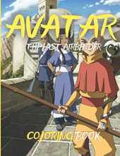 Avatar: The Last Airbender Coloring Book: High Quality Coloring Pages for The Last Airbender Lovers, Kids, and Adults