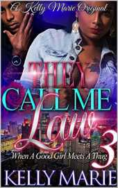 They Call Me Law 3: When A Good Girl Meets A Thug (English Edition)